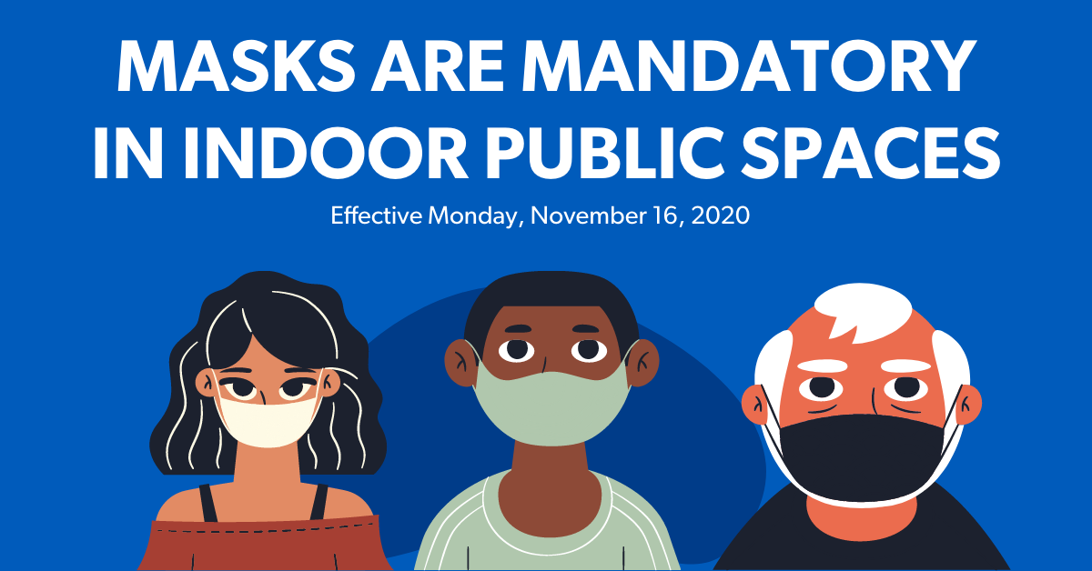 COVID-19: Mandatory masking in indoor public spaces effective November 16